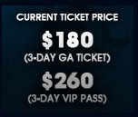 $150 3-Day G.A. Ticket - $200 VIP Pass