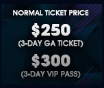 $175 3-Day G.A. Ticket, $230 VIP Pass