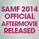 SAMF 2014 Official Aftermovie Released